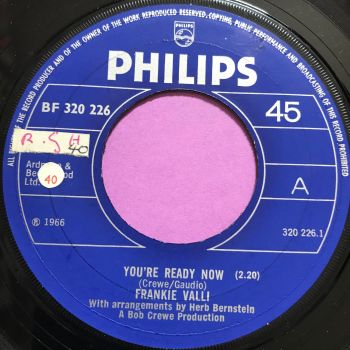 Frankie Valli-You're ready now-UK Phillips noc E