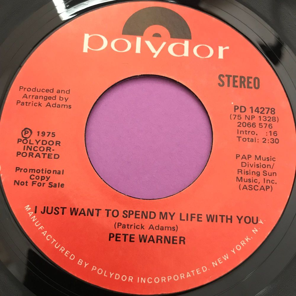 Pete Warner-I just want to spend my life with you-Polydor Demo E+