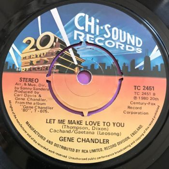 Gene Chandler-Let me make love to you-Chi-sound E+