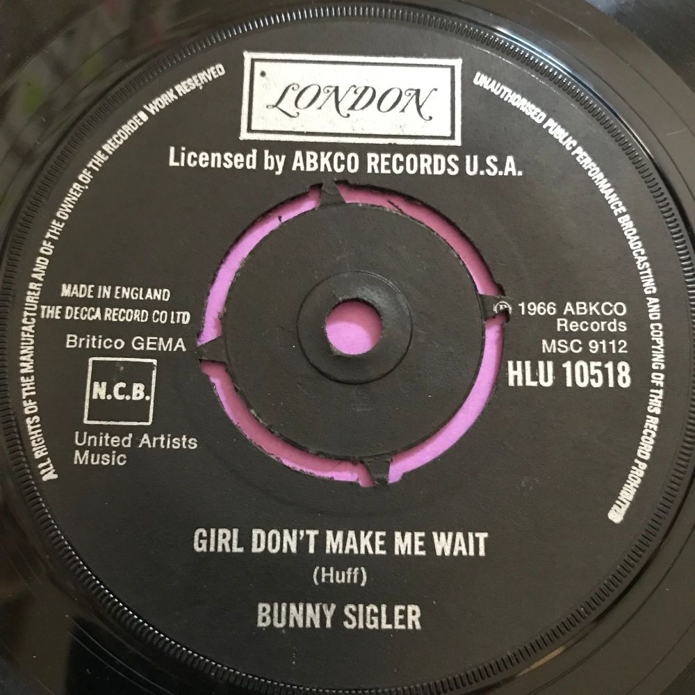 Bunny Sigler-Girl don't make me wait-UK London E+