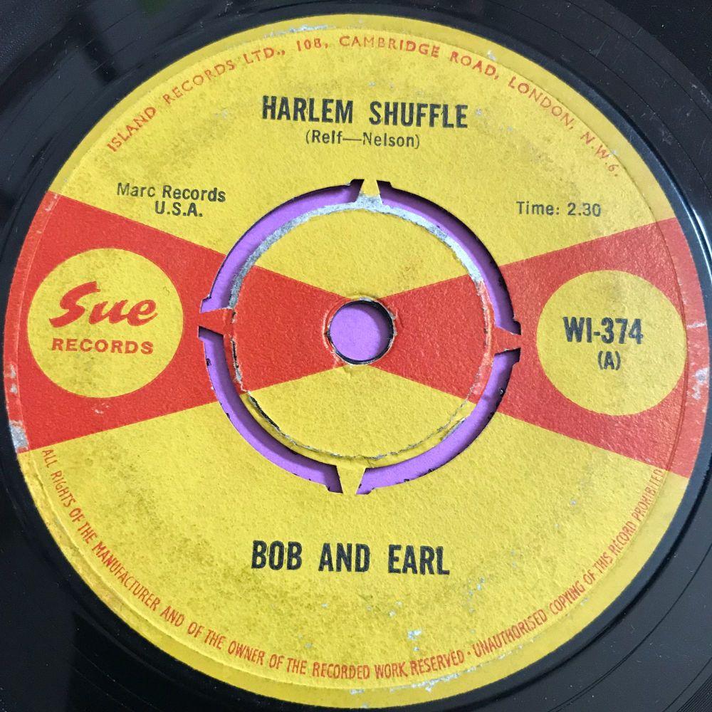 Bob and Earl-Harlem shuffle-UK Sue vg+