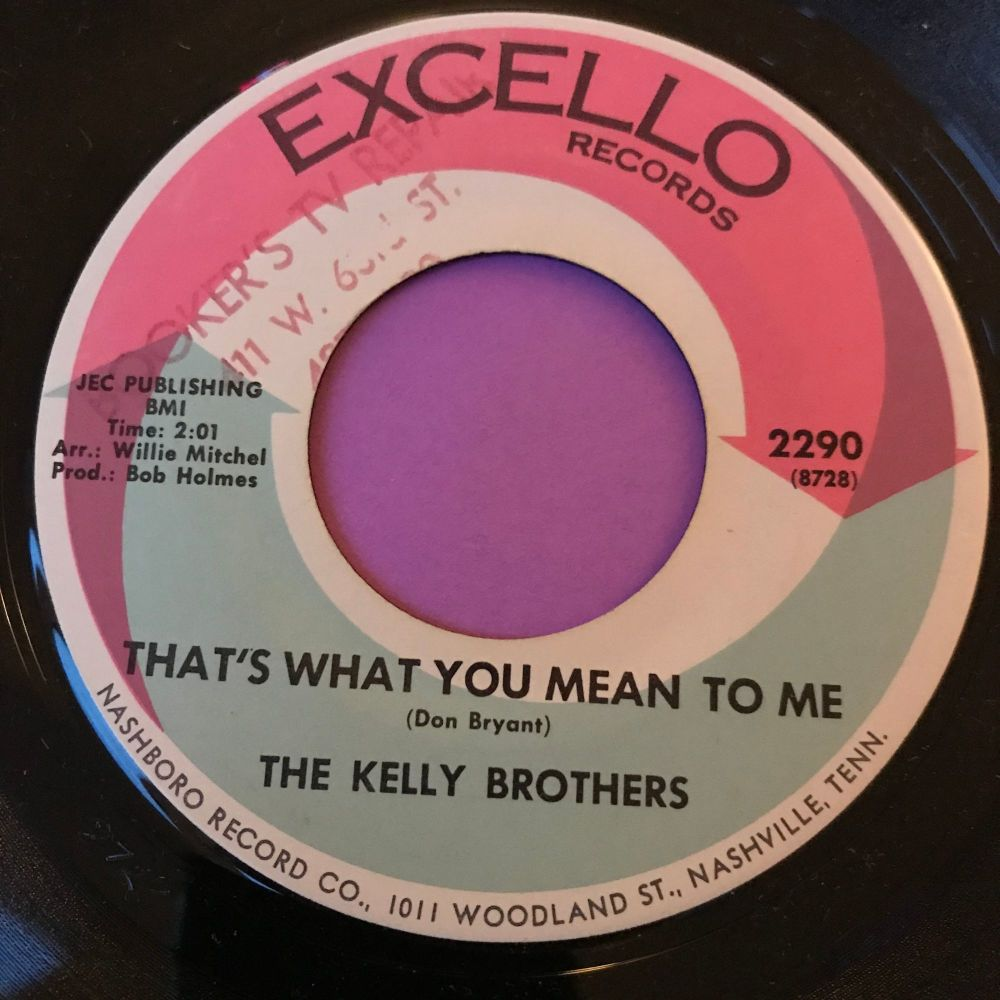 Kelly Brothers-That's what you mean to me-Excello E+