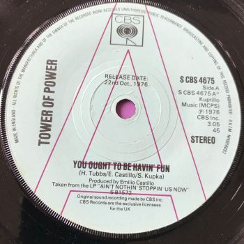 Tower of Power-You ought to be having fun-UK CBS Demo E+