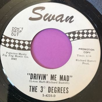 3 Degrees-Drivin` me mad-Swan WD M-