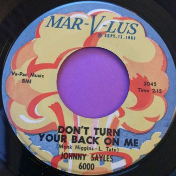 Johnny Sayles-Don't turn your back on me/You told a lie-Marvlus E+
