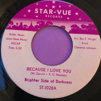 Brighter Side of Darkness-Because I love you-Star-vue E+