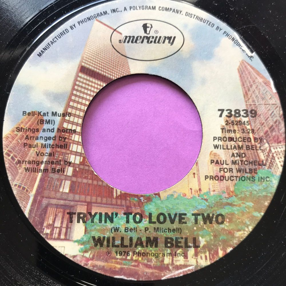 William Bell-Tryin' to love two-Mercury E
