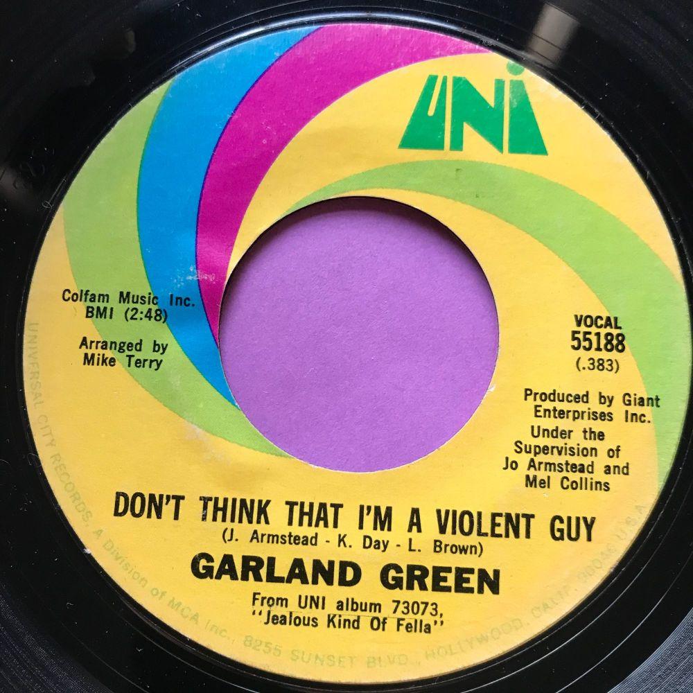 Garland Green-Don't think I'm a violent guy-Uni E+