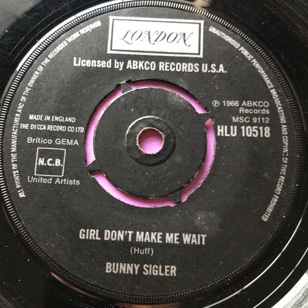 Bunny Sigler-Girl don't make me wait-UK London vg+