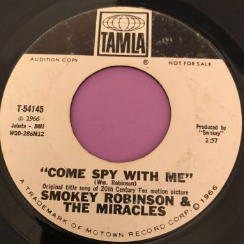 Smokey Robinson & The Miracles-Come spy with me-Tamla WD E-