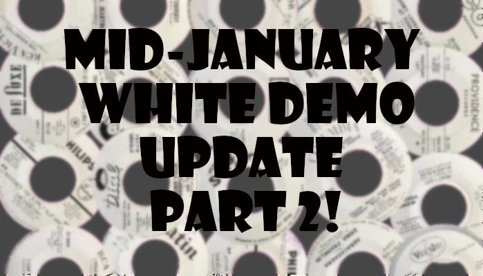 January 2020 White Demo Update!