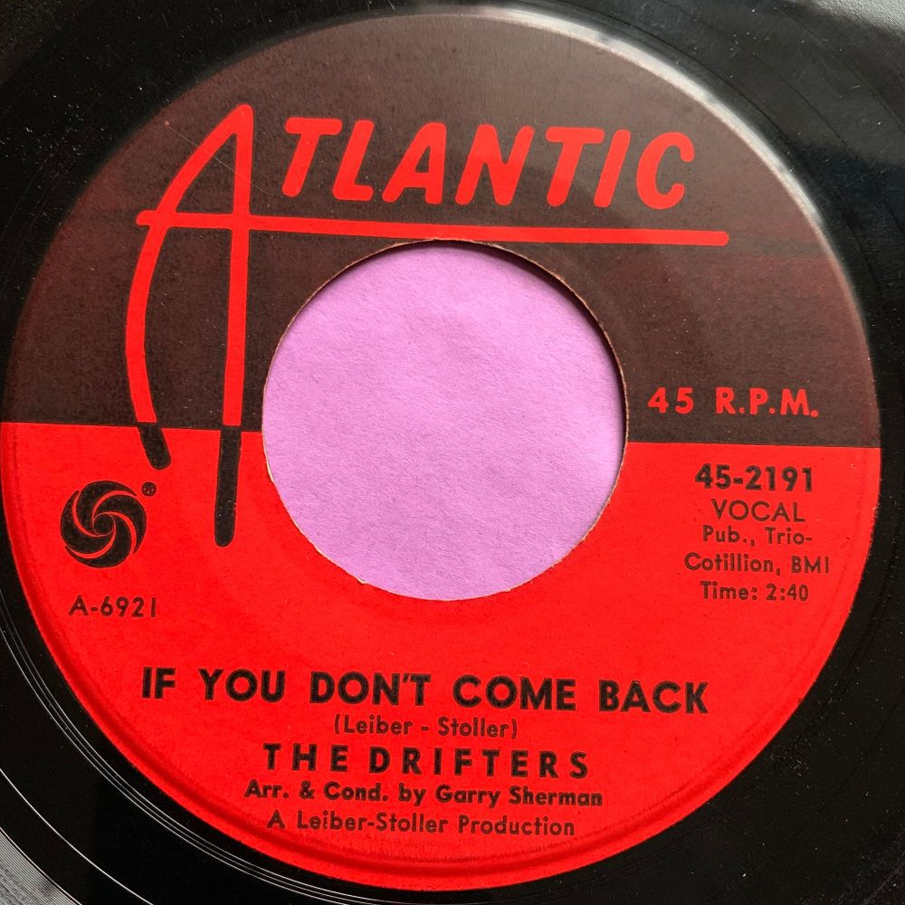 Drifters-If you don't come back-Atlantic E