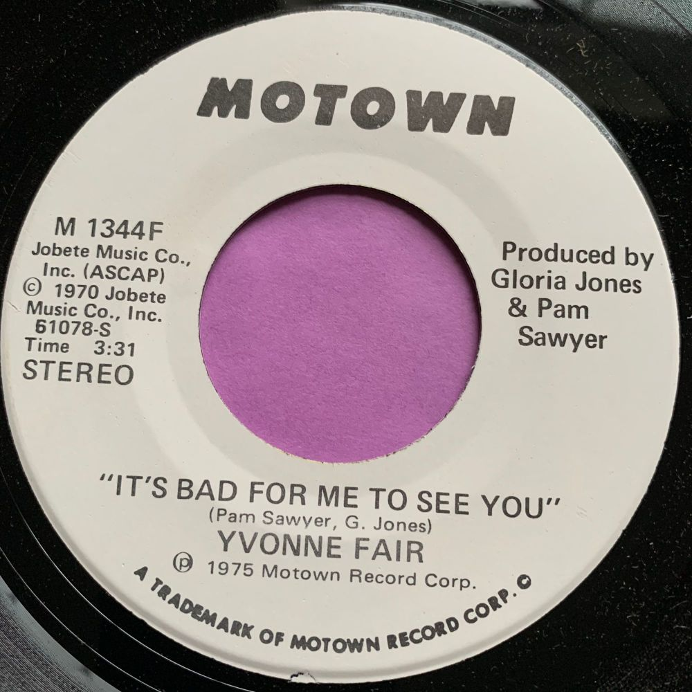Yvonne Fair-It's bad for me to see you-Motown WD M-