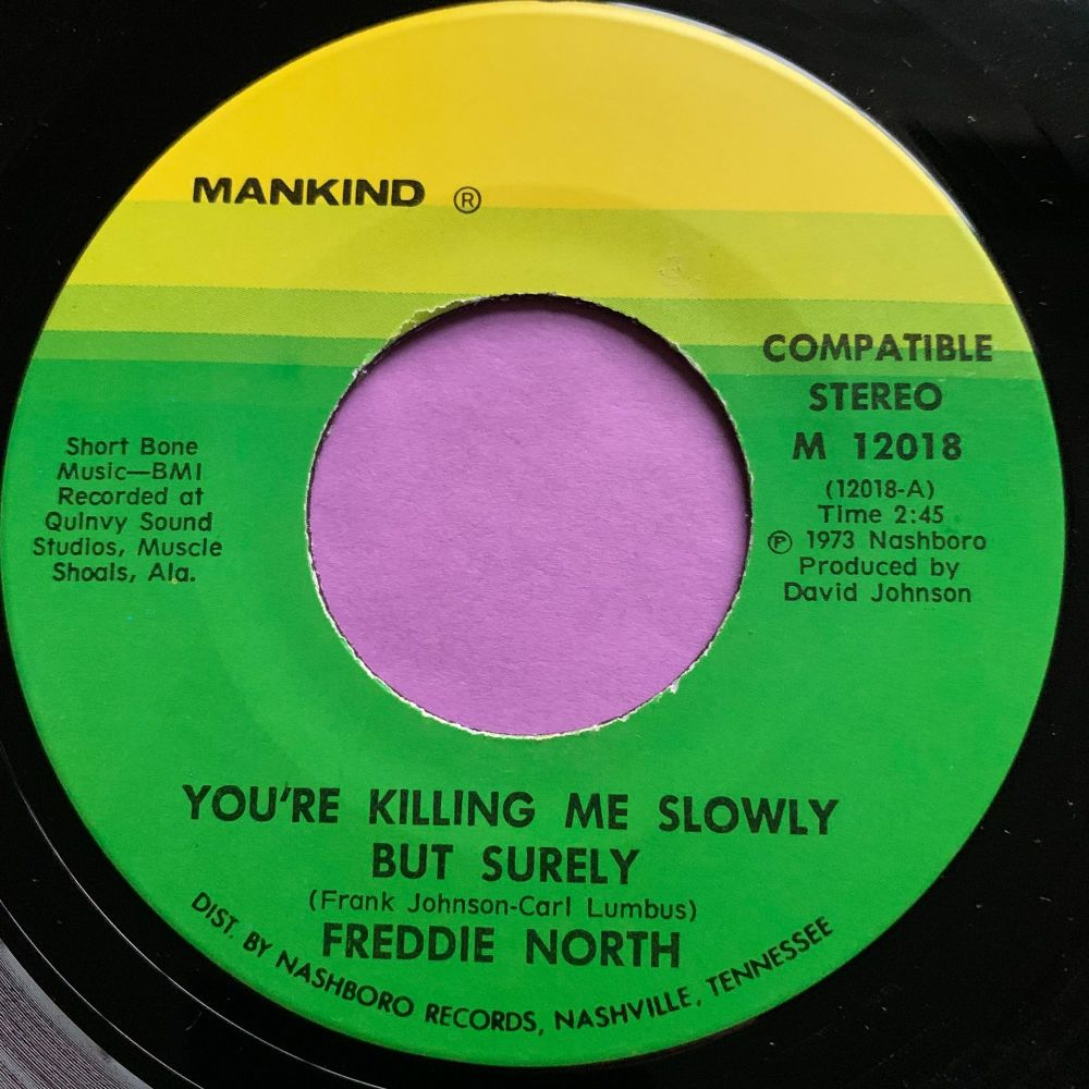 Freddie North-You're killing me slowly but surely-Mankind M-