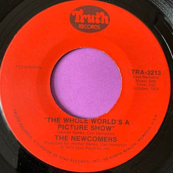 Newcomers-The whole world is a picture show-Truth E