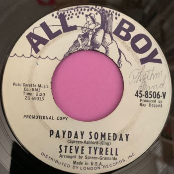Steve Tyrell-Payday Someday-All Boy E
