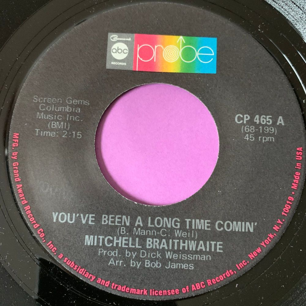 Mitchell Braithwaite-My woman needs me/ You've been a long time coming-Prob