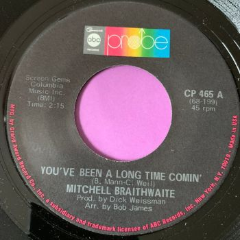 Mitchell Braithwaite-My woman needs me/ You've been a long time coming-Probe M-
