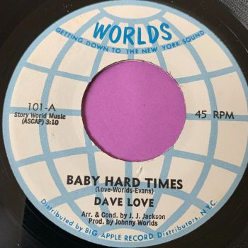 Dave Love-Baby hard times-Worlds E+