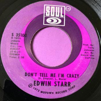 Edwin Starr-Don't tell me I'm crazy-Soul E+