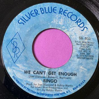 Bingo-We can't get enough-Silver blue E+