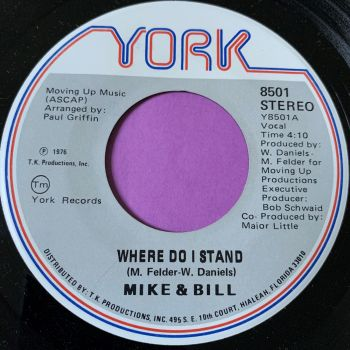 Mike & Bill -Where do I stand-York E+