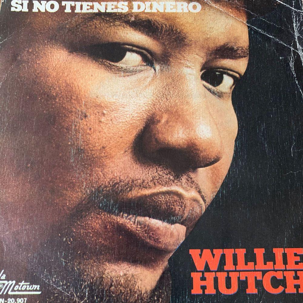 Willie Hutch-If you ain't got no money.....-Spanish Motown E