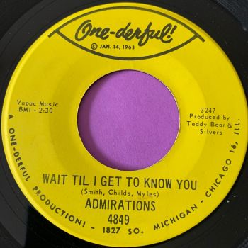 Admirations-Wait til I get to know you-One-derful E+
