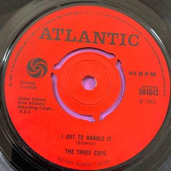 Three Caps-I got to handle it/ Zig-Zagging-UK Atlantic  E+