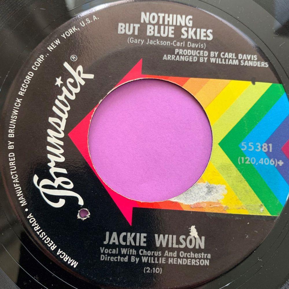 Jackie Wilson-Nothing but blue skies-Brunswick Tear E+