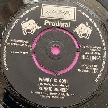 Ronnie McNeir-Wendy is gone-UK London E+
