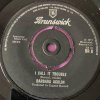 Barbara Acklin-I call it trouble-UK Brunswick E+