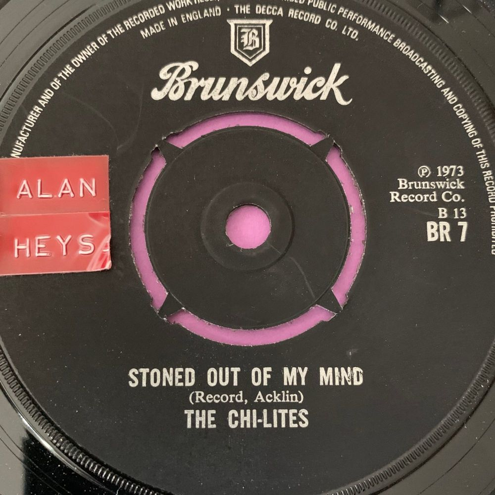 Chi-lites-Stoned out of my mind-UK Brunswick stkr E+