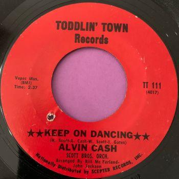 Alvin Cash-Keep on dancing-Toddlin' Town E