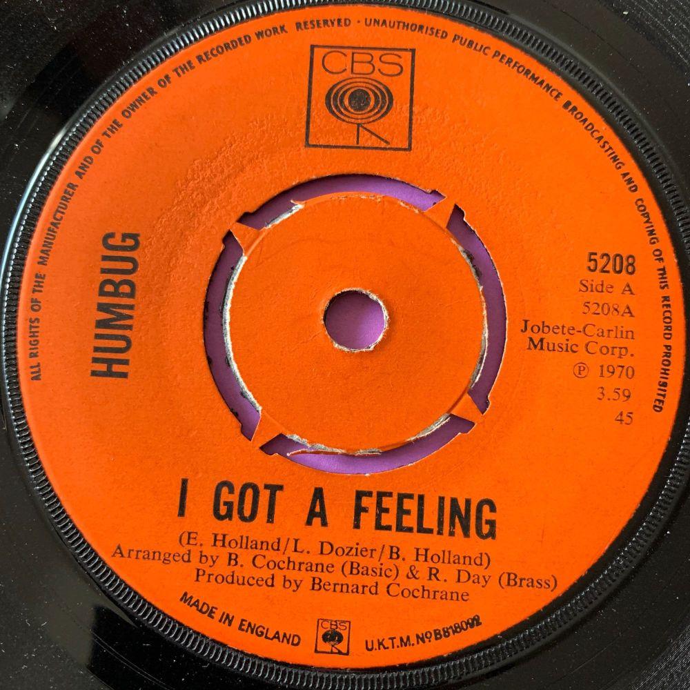 Humbug-I got a feeling-UK CBS E+