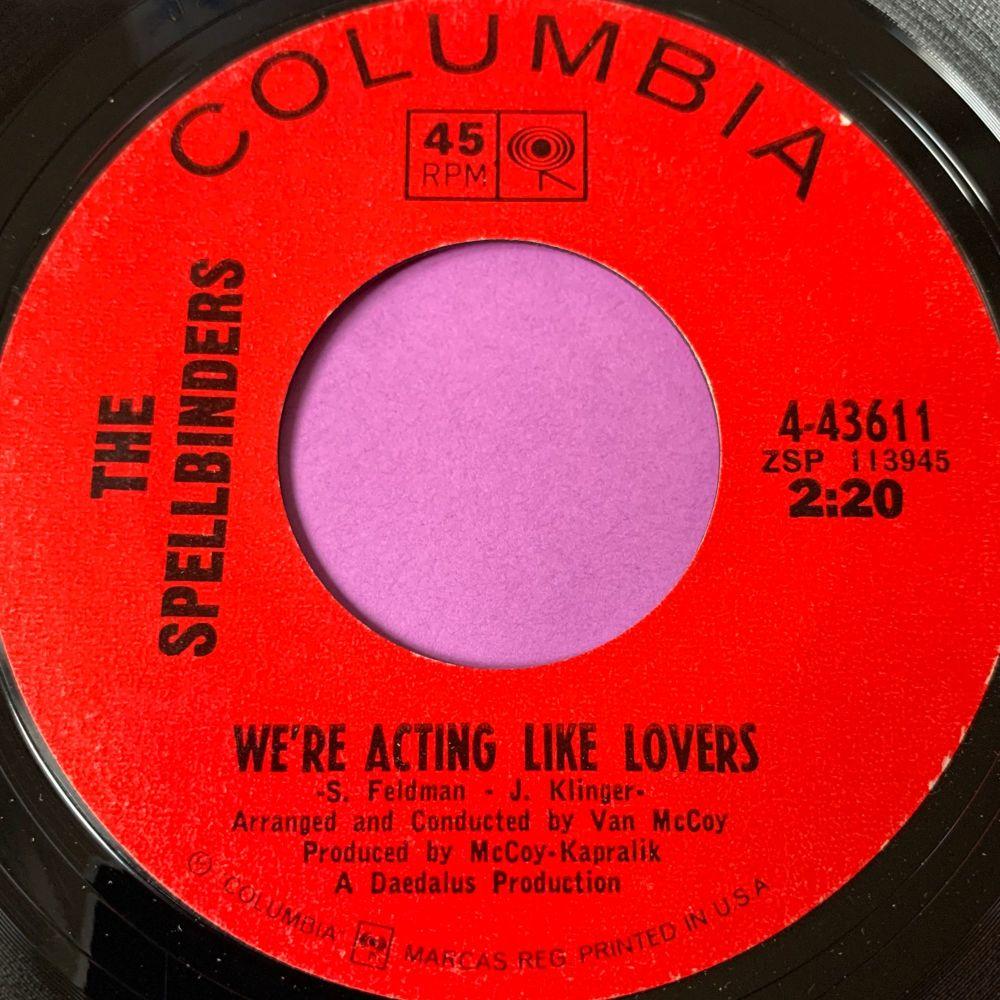 Spellbinders-We're acting like lovers-Columbia M-