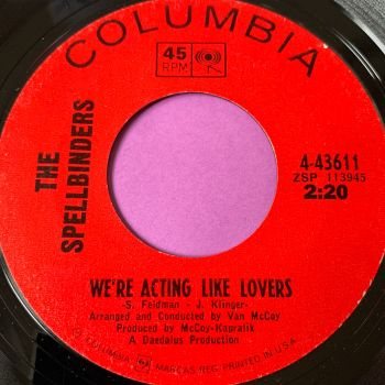 Spellbinders-We're acting like lovers-Columbia M-
