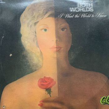 Best of Both Worlds-I want the world to know - Calla LP E+