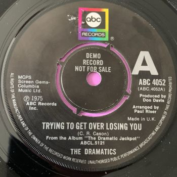 Dramatics-Trying to get over losing you-UK ABC Demo E+