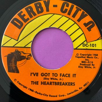 Heartbreakers-I've got to face it/ How do you say goodbye-Derby City E+