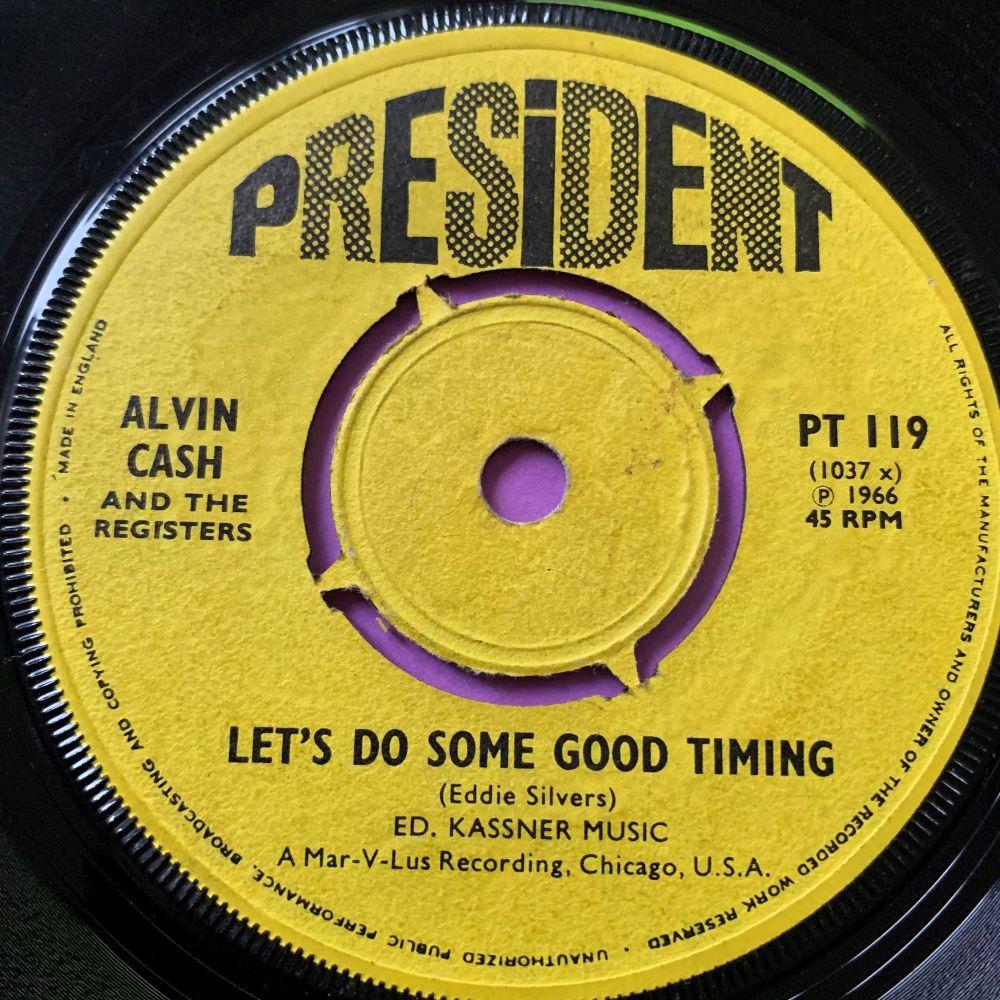 Alvin Cash-Let's do some good timing-UK President vg+