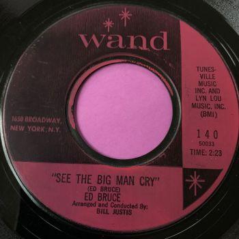 Ed Bruce-See the big man cry-Wand E+