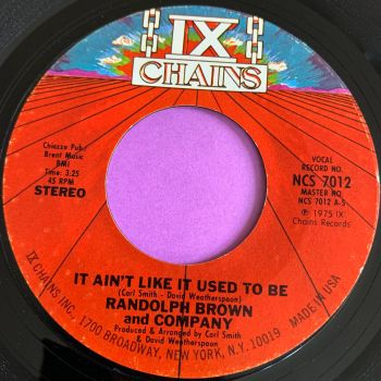 Randolph Brown and Company-It ain't like it used to be-Ix Chains E+