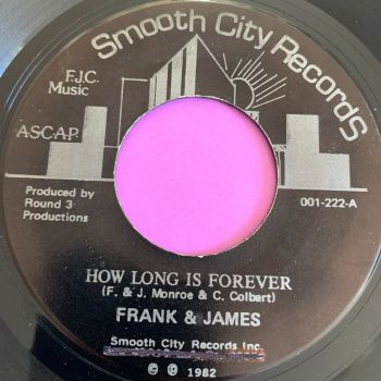 Frank & James-How long is forever-Smooth City E+