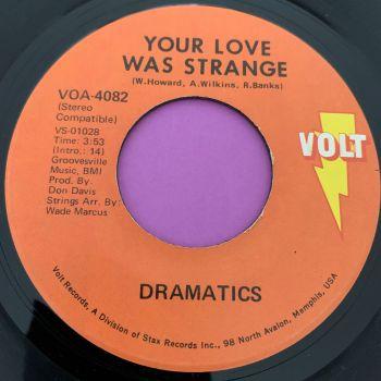Dramatics-Your love was strange-Volt E+