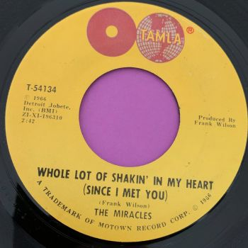 Miracles-Whole lot of shakin' in my heart-Tamla M-