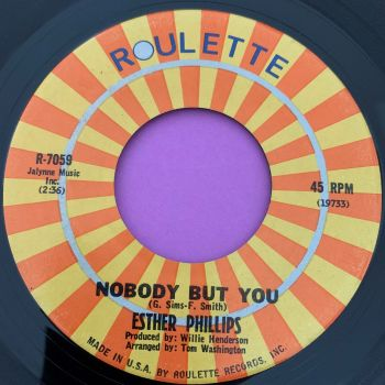 Esther Phillips-Nobody but you-Roulettes E