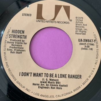 Hidden Strength-I don't want to be a lone ranger-UA E+