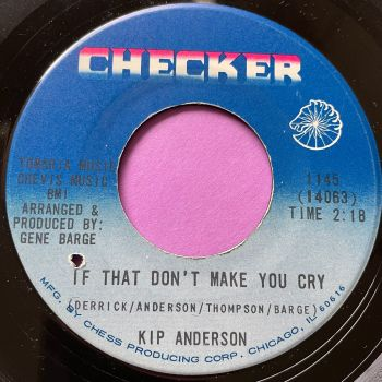 Kip Anderson-If that don't make you cry-Checker E
