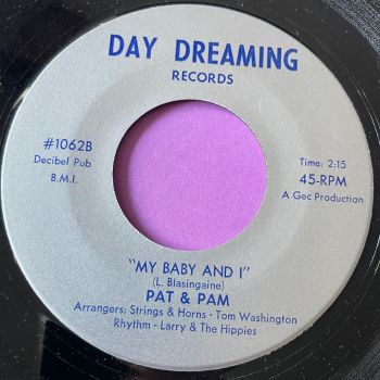 Pat & Pam-My baby and I-Day Dreaming M-
